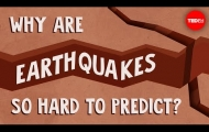 Why are earthquakes so hard to predict? - Jean-Baptiste P. Koehl